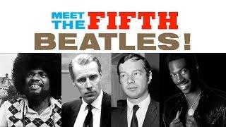 Meet the Fifth Beatles!