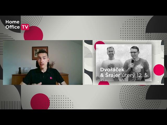 Pozvánka na vysílání Home Office TV: Michal Šrajer si povídá s Josefem Dvořáčkem
