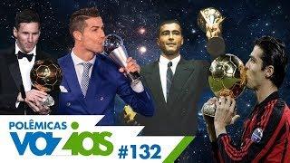 THE BEST OU BOLA DE OURO? QUAL É O MELHOR PRÊMIO? - POLÊMICAS VAZIAS #132