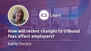 How will recent changes to tribunal fees affect employers?
