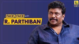 R. Parthiban Interview With Baradwaj Rangan | Face 2 Face