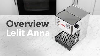 Lelit Anna Overview