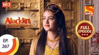 Aladdin   Ep 267   Full Episode   23rd August, 2019
