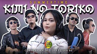 Download lagu Kimi No Toriko Summertime Kentrung Version Kalia Siska Feat Ska86 Mp3