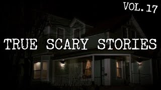 12 TRUE SCARY STORIES [Compilation Vol.17]