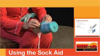 Adaptive Equipment:  How To Use A Sock Aid