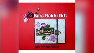 BEST RAKHI GIFT FOR BROTHER || BEST GIFT IDEA || ART IN THE HEART