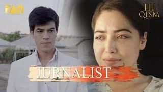 Журналист Сериали 111 - қисм / Jurnalist Seriali 111- qism