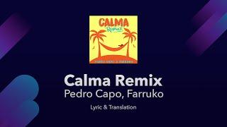 Pedro Capo, Farruko   Calma Remix Lyrics English Translation   English Lyrics Meaning  Subtitles