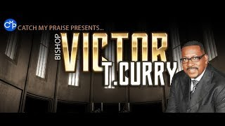 Bishop Victor T.Curry Ministry-I Know Somebody