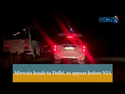 Mirwaiz heads to Delhi, to appear before NIA