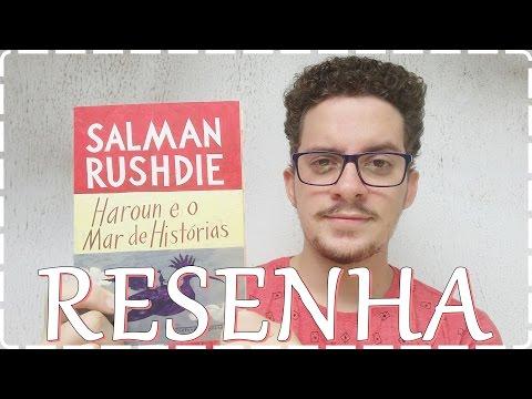 Resenha - Haroun e o Mar de Histórias - Salman Rushdie