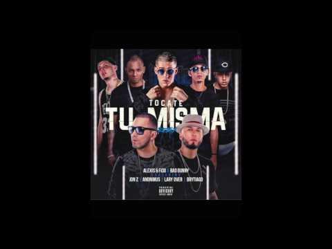 Tocate Tu Misma (Remix) - Alexis y Fido (Video)