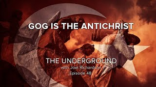 GOG Is The ANTICHRIST: (The Assyrian, Gog Of Magog, Antichrist The Same? PROOF!! )The Underground#48