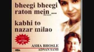 Gambar cover kabhi to nazar milao- adnan sami and ashaji.flv