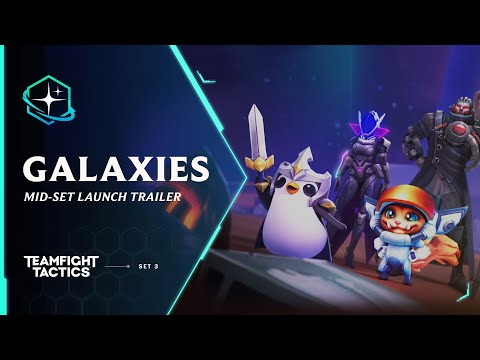 Return to the Stars | Galaxies Mid-Set Launch Trailer – Teamfight Tactics