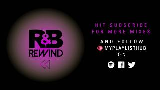 R&B THROWBACK DJ MIX | 80s R&B 90s R&B & 00s R&B - RNB ANTHEMS | R&B Playlist
