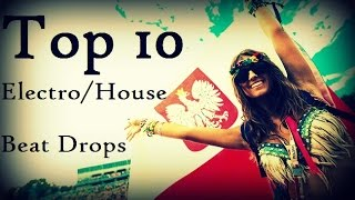 Top 10 Best Electro House BEAT DROPS [HD]