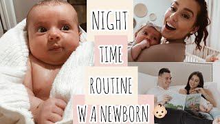 Night Time Routine w/A Newborn