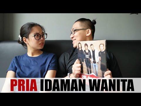 Video 5 CARA MENJADI PRIA IDAMAN WANITA!