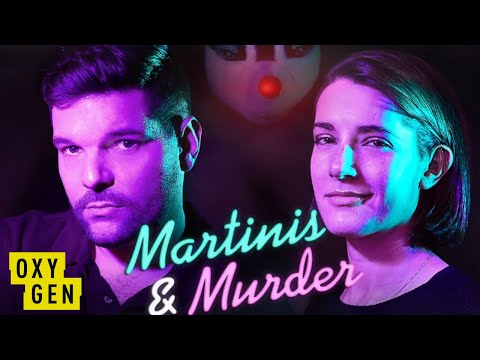 Martinis & Murder: Episode 15 - Body In The Swamp | Oxygen