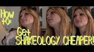 Ways To Get Shakeology CHEAPER!