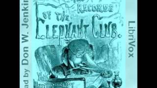 History and Records of the Elephant Club (FULL Audiobook)