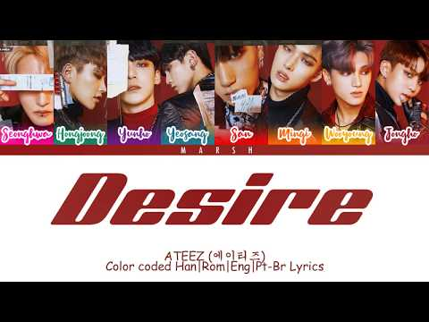 ATEEZ (에이티즈) – Desire (Color Coded Lyrics/Han/Rom/Eng/Pt-Br)