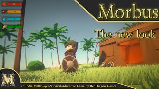 [MORBUS] The New Look - QUICK UPDATE (Unity Survival/Adventure Game)