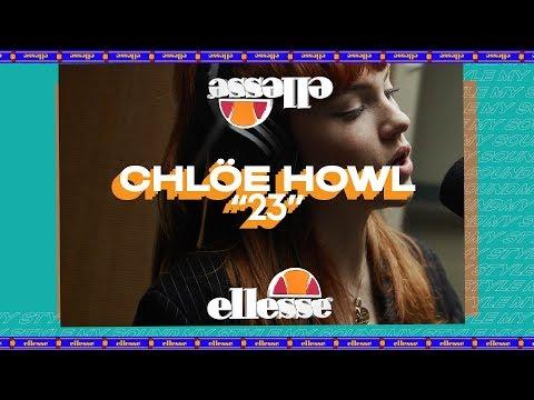 23 - Chlöe Howl