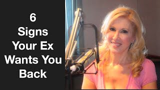 6 Signs Your Ex Wants You Back