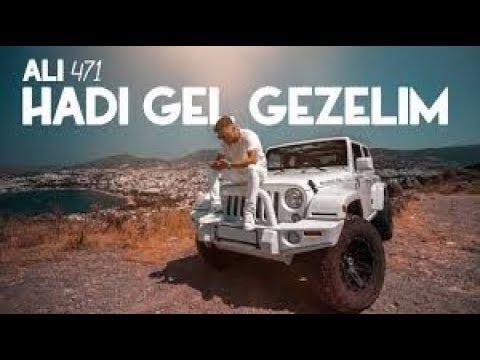Ali471 - Hadi Gel Gezelim Official Video 1 Saat