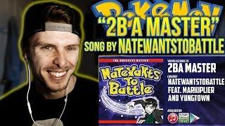 "Vapor Reacts #134 | POKEMON SONG ""2B A Master"" by NateWantsToBattle ft. Markiplier/Yungtown REACTION"