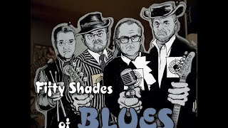 Video Fifty Shades of Blues - Bending like a Willow Tree