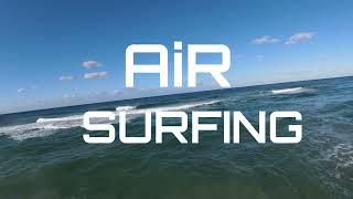 DJI - FPV ..... AIR SURFING 0ne
