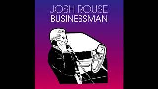 "Josh Rouse - ""Businessman"""