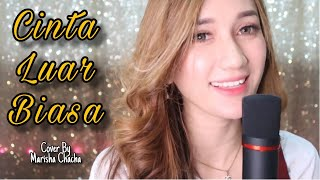 CINTA LUAR BIASA - ANDMESH || Female Version || Cover By Marisha Chacha