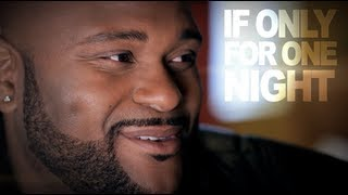 Ruben Studdard 'If Only For One Night'