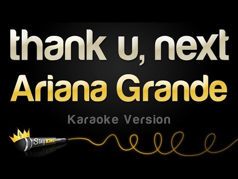 Ariana Grande – thank u next (Karaoke Version)