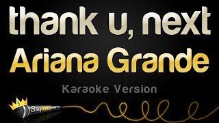 Ariana Grande   Thank U, Next (Karaoke Version)