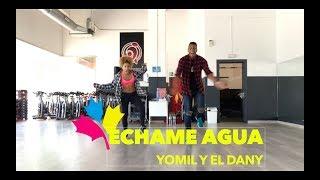 Yomil y el Dany - ECHAME AGUA/Coreo by EDSON MATOS-2