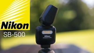 Nikon SB-500 Quick Review