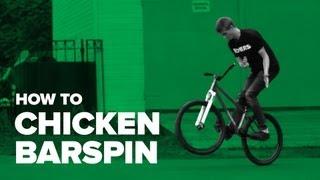 Как сделать чикен барспин на MTB (How to chicken barspin MTB)
