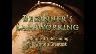 Beginners Lampworking