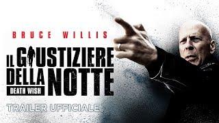 Trailer of Il giustiziere della notte (2018)
