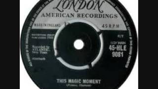 THIS MAGIC MOMENT-THE DRIFTERS