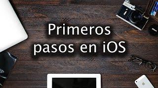Primeros pasos iOS | Tutorial para principiantes