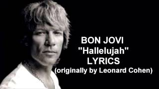 Hallelujah - Bon Jovi With Lyrics