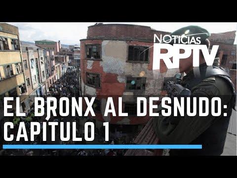 El Bronx al desnudo: La caldera del diablo (Bogota) - Parte 1