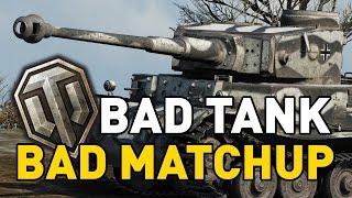 World of Tanks || Bad Tank, Bad Matchup